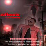 """Youth Crime Solution Set In Motion with Release of """"SUFFOCATE"""""""